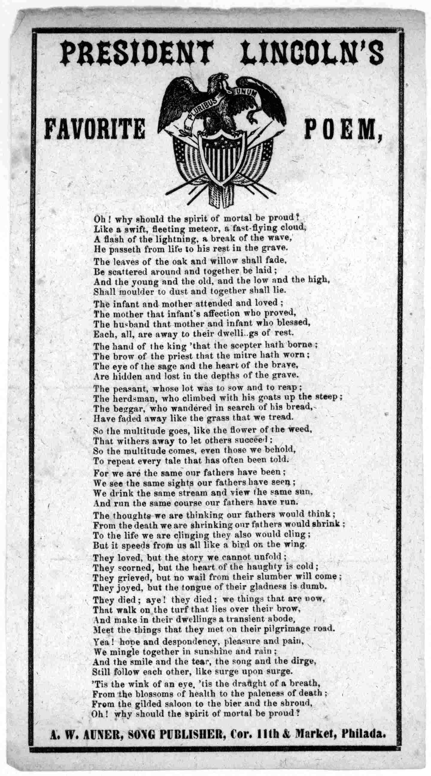 A printing of what is called President Lincoln's favorite poem.